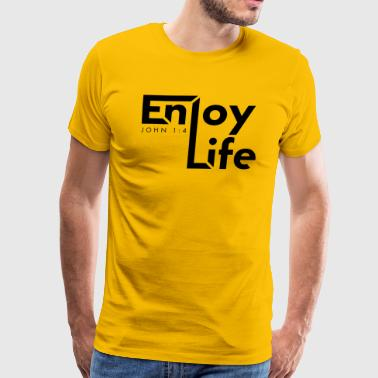 Enjoy Life (Black) - Men's Premium T-Shirt