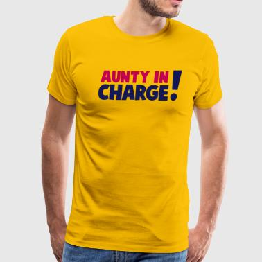 Aunty And Son AUNTY IN CHARGE! - Men's Premium T-Shirt