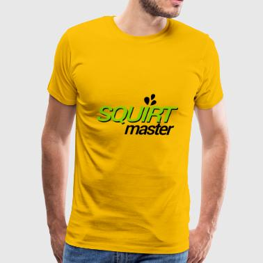 Squirt The Squirt Master - Men's Premium T-Shirt