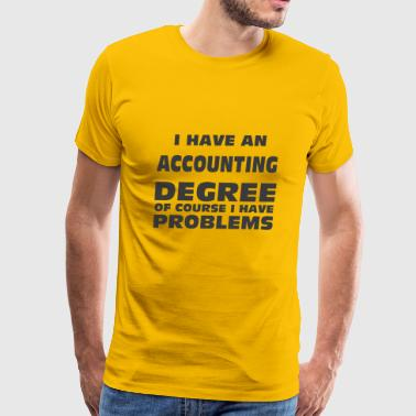 ACCOUNTING DEGREE - Men's Premium T-Shirt