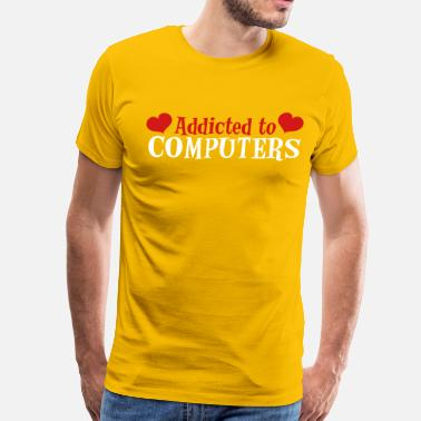Computer Addict ADDICTED TO COMPUTERS with love hearts - Men's Premium T-Shirt