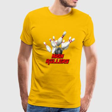 Bowling Team high Rollers - Men's Premium T-Shirt