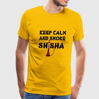 KEEP CALM AND SMOKE SHISHA! - Men's Premium T-Shirt