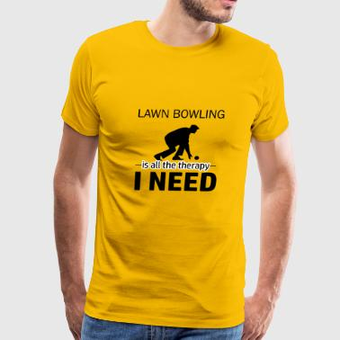 Lawn Bowling is my therapy - Men's Premium T-Shirt
