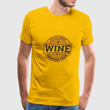 Wine Drinking Team Gift - Men's Premium T-Shirt