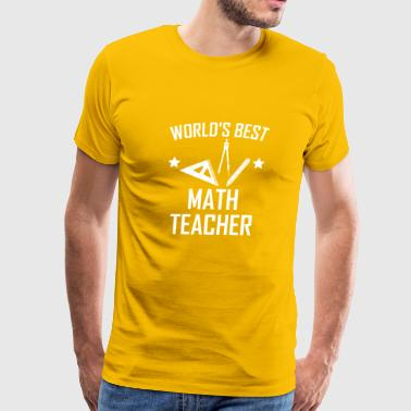 World's Best Math Teacher - Men's Premium T-Shirt