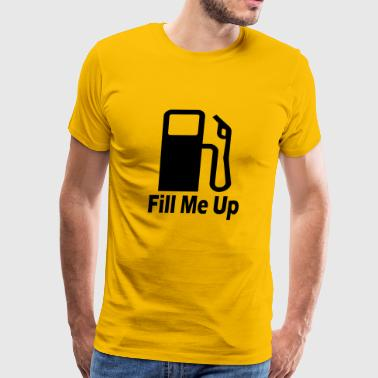 Fill Me Up - Men's Premium T-Shirt