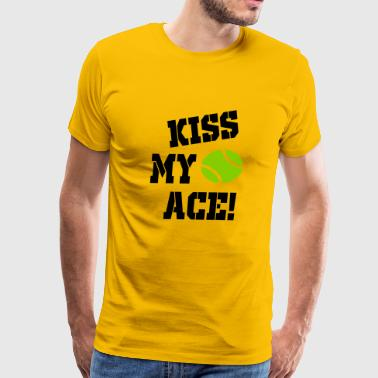 Kiss My Ace kiss my ace - Men's Premium T-Shirt