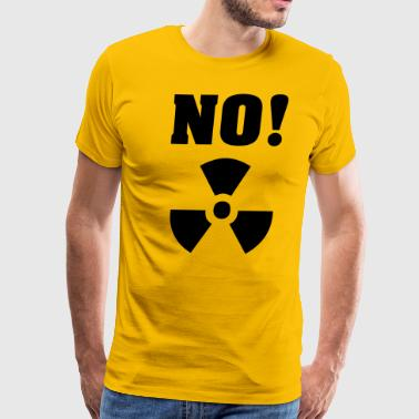 Anti Nuclear Power No Nuclear Power - Men's Premium T-Shirt