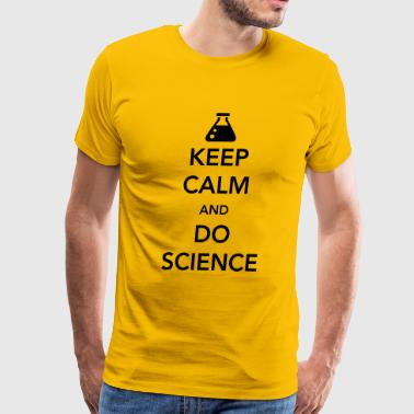 Keep Calm and Do Science - Men's Premium T-Shirt