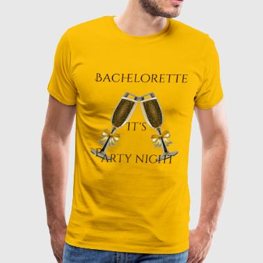 Bachelorette - Men's Premium T-Shirt