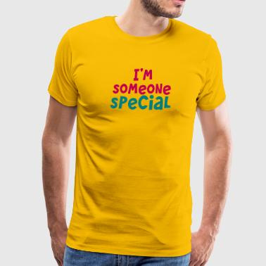 Someone Special I'm someone special - Men's Premium T-Shirt