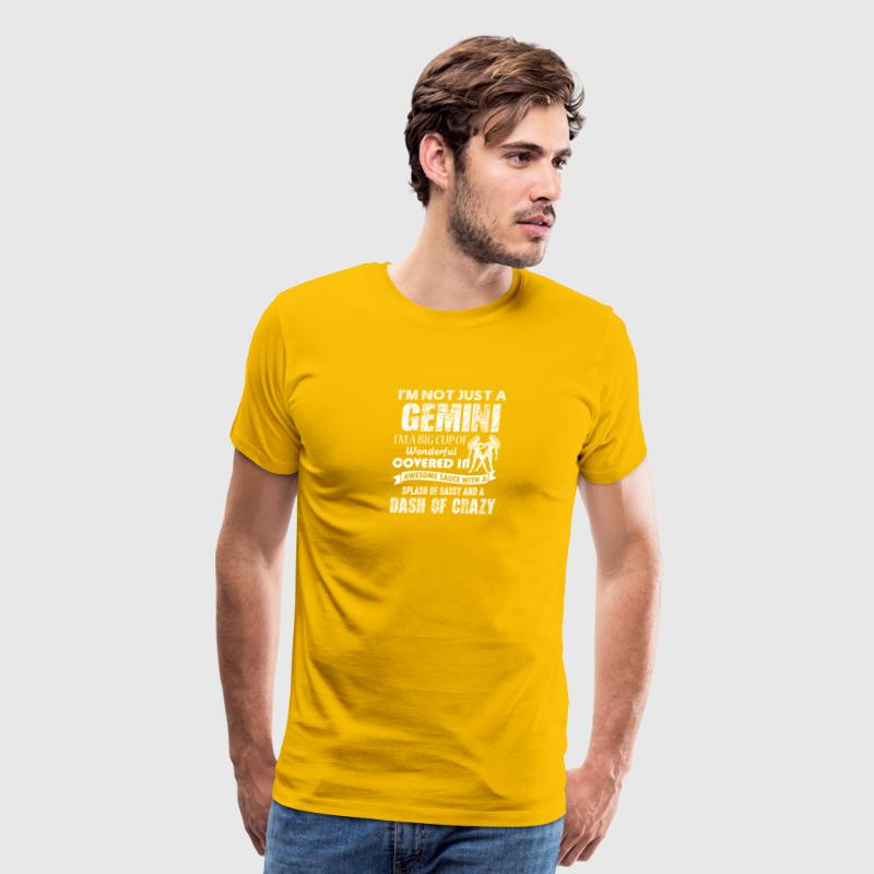 Gemini Splash Of Sassy And A Dash Of Crazy - Men's Premium T-Shirt
