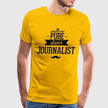 100 percent pure super journalist - Men's Premium T-Shirt
