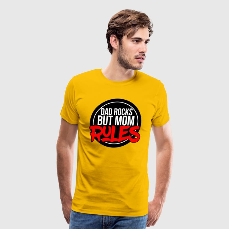 DAD ROCKS BUT MOM RULES - Men's Premium T-Shirt