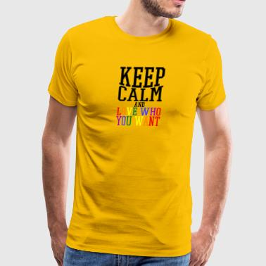 Gay t shirts keep calm and love who you want - Men's Premium T-Shirt