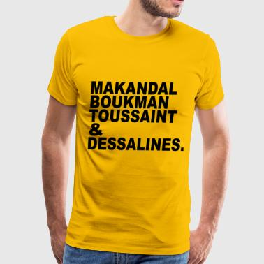 Makandal to Dessalines - Men's Premium T-Shirt