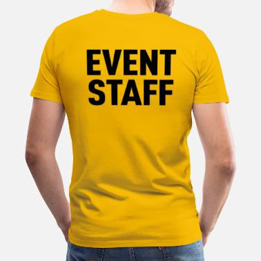 85f369725 Event Staff Light Shirt - Men's Premium T-Shirt
