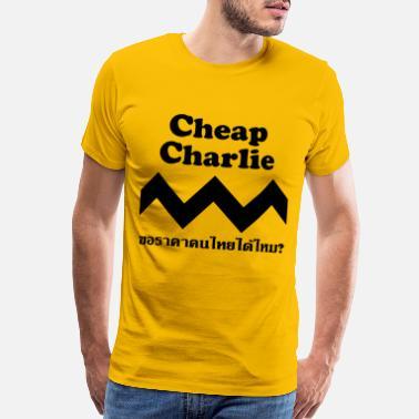 8149e94717e14 Cheap Cheap Charlie - Men's Premium T-Shirt