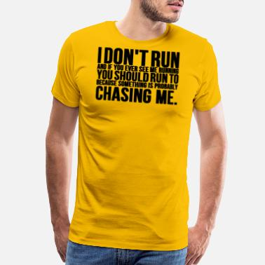 Fireworks I Dont Run If You See Me Running You Should Run To - Men's Premium T-Shirt
