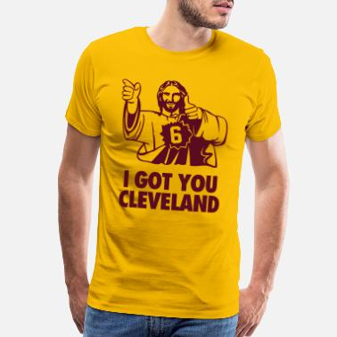 Cleveland I Got You Cleveland - Men's Premium T-Shirt