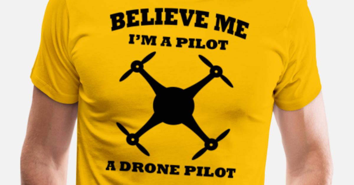 a26390bc Believe Me I'm a Pilot Funny T-shirt Men's Premium T-Shirt   Spreadshirt
