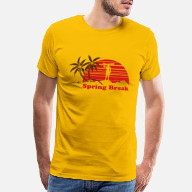 Spring Break Spring Break - Men's Premium T-Shirt