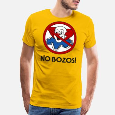 Bozo NO BOZOS! - Men's Premium T-Shirt