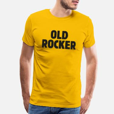 Old Enough Old rocker! Rock 'n' roll, Music - Men's Premium T-Shirt