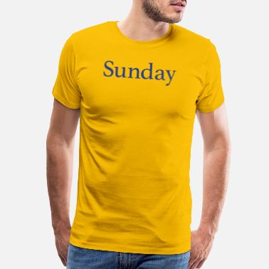 Day Of The Week Sunday - Day of the week - Men's Premium T-Shirt