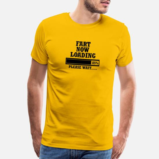 Fart Now Loading Please Wait Men/'s Printed T Shirt Regular Big and Tall Sizes