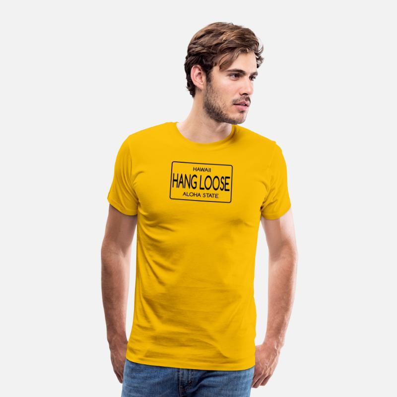 83ba93a6 Hang T-Shirts - Hawaii hang loose aloha state - Men's Premium T-Shirt