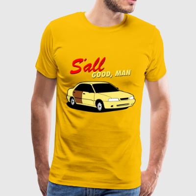 S'all Good, Man - Men's Premium T-Shirt