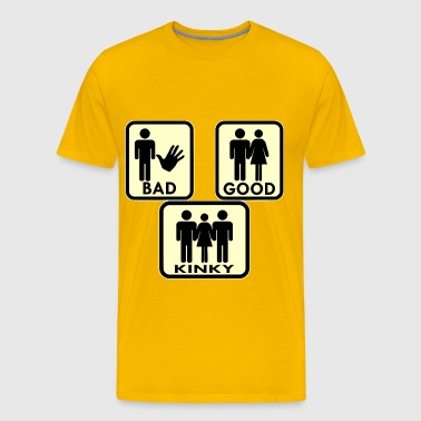 Sexy, Bad, Good, Kinky & 3Some  - Men's Premium T-Shirt