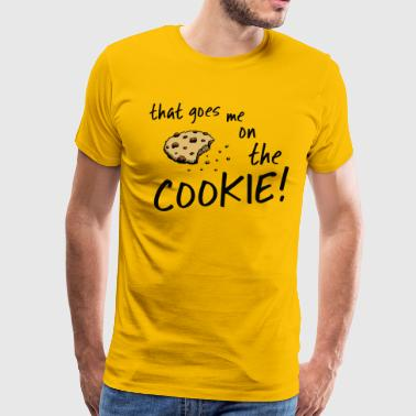 german translation it goes on my nerves cookie - Men's Premium T-Shirt