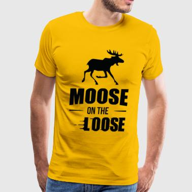 Moose On The Loose Funny T Shirt - Men's Premium T-Shirt