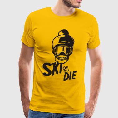 Ski Or Die - Men's Premium T-Shirt