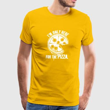 Im only here for the Pizza - Men's Premium T-Shirt