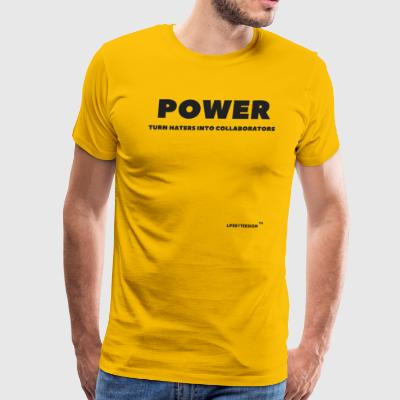 POWER TO TURN HATERS INTO COLLABORATORS - Men's Premium T-Shirt