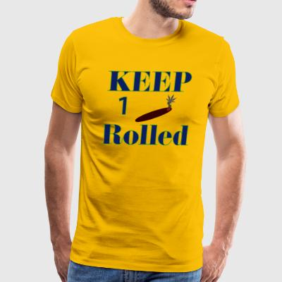 Keep 1 (One) Rolled - Men's Premium T-Shirt