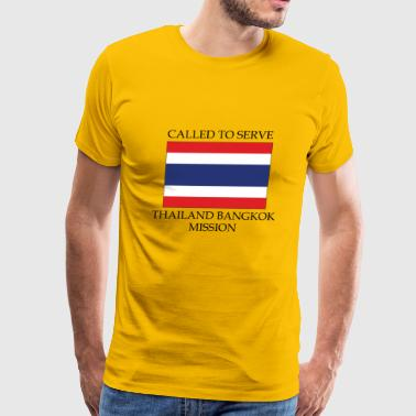 Thailand Bangkok LDS Mission Called to Serve - Men's Premium T-Shirt