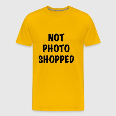 Not Photoshopped - Men's Premium T-Shirt