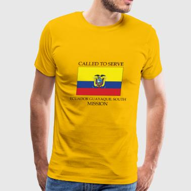 Ecuador Guayaquil South LDS Mission Called to - Men's Premium T-Shirt