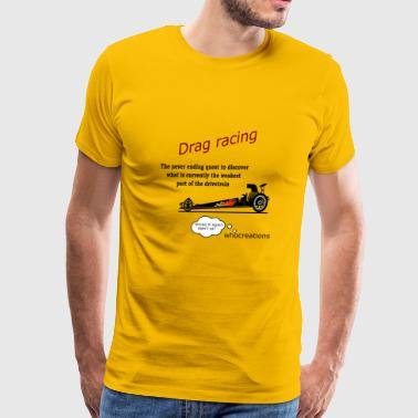 Drag racing - Men's Premium T-Shirt