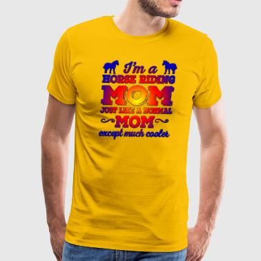 Horse Riding Mom - Men's Premium T-Shirt