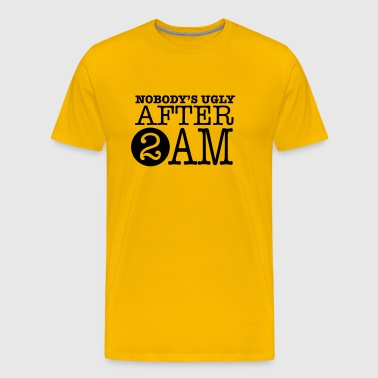 Nobody's ugly after 2am - Men's Premium T-Shirt