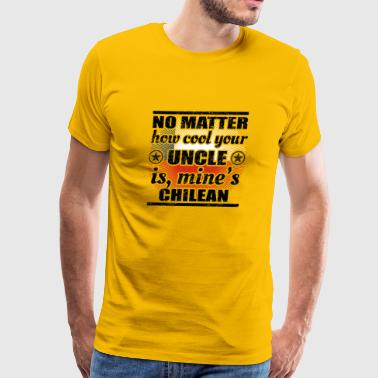 no matter uncle cool onkel gift Chile png - Men's Premium T-Shirt