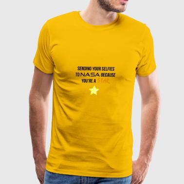 Sending your selfies to NASA - Men's Premium T-Shirt