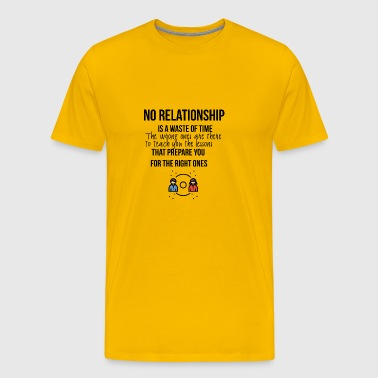 No relationship - Men's Premium T-Shirt