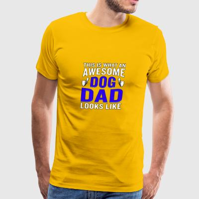This Is What An Awesome Dog Dad Looks Like - Men's Premium T-Shirt